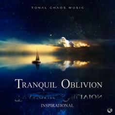 Tranquil Oblivion