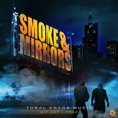 Smoke & Mirrors (Hip-Hop + Trap)
