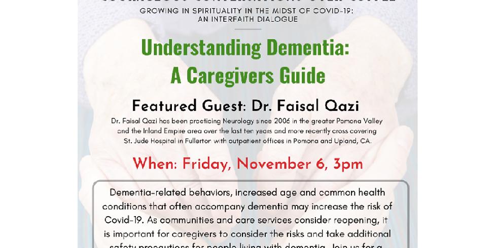 Courageous Conversations - Understanding Dementia: A Caregivers Guide