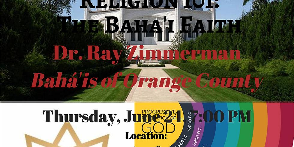 Religion 101: The Baha'i Faith