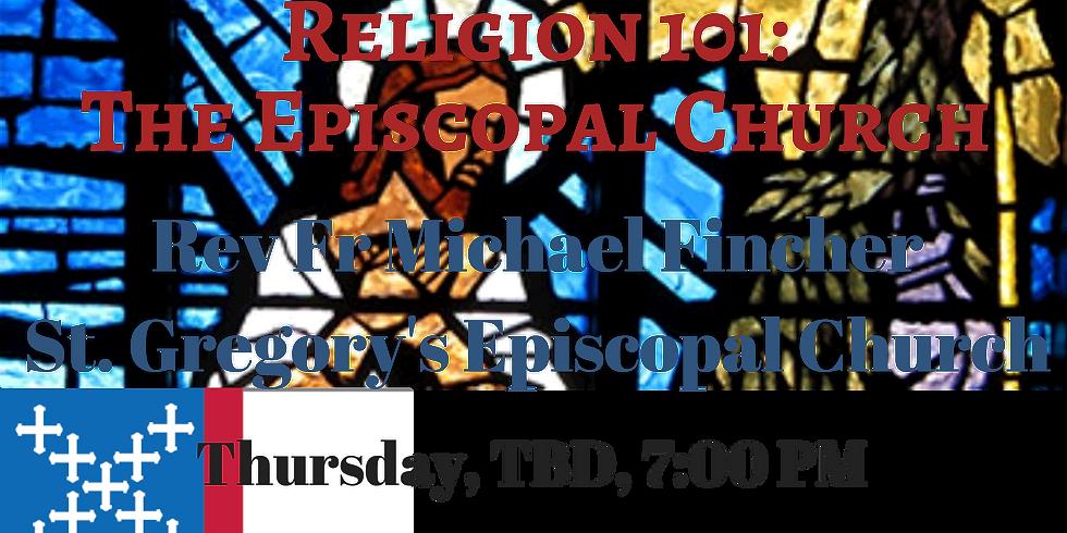 Religion 101: The Episcopal Church