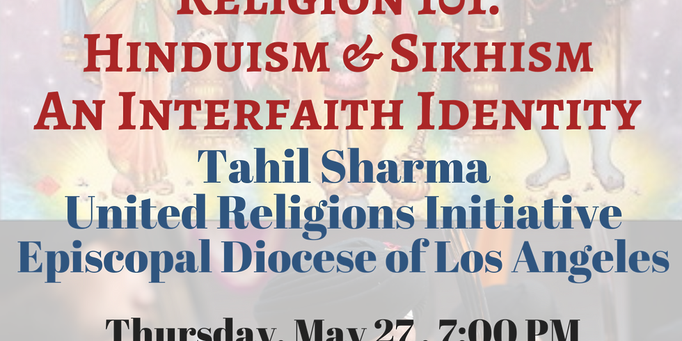 Religion 101: Hinduism & Sikhism, An Interfaith Identity