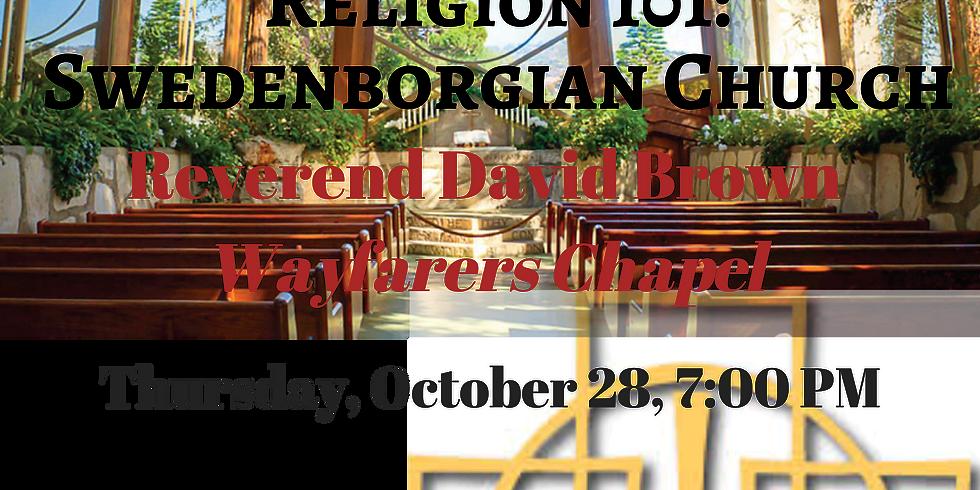 Religion 101: Swedenborgian Church