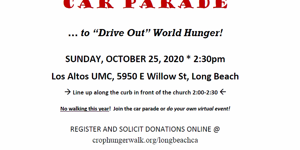 """Long Beach CROP Hunger Car Parade ... to """"Drive Out"""" World Hunger"""