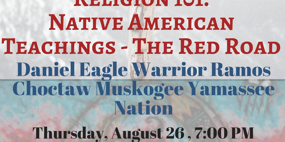 Religion 101: Native American Teachings - The Red Road