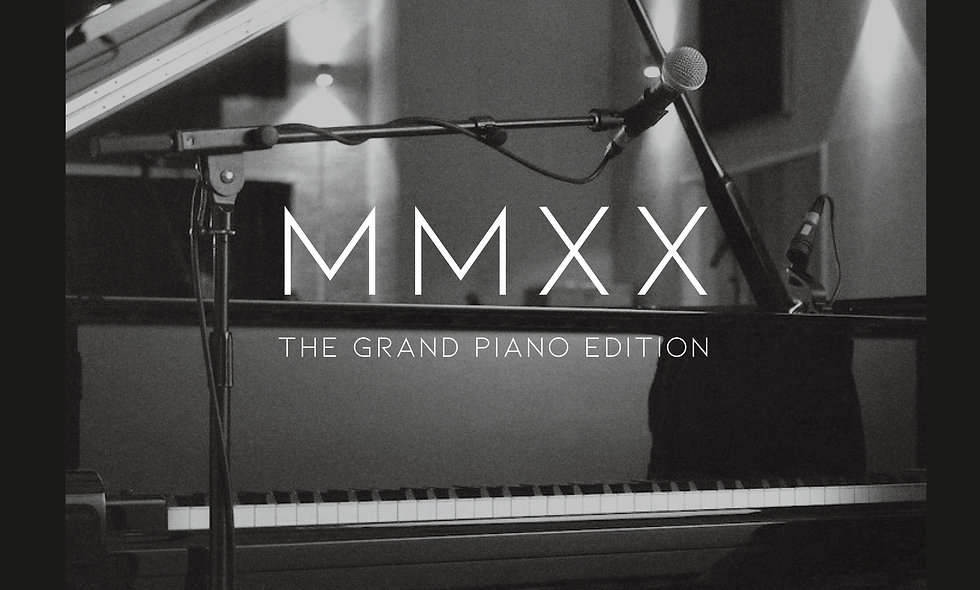 MMXX - The Grand Piano Edition