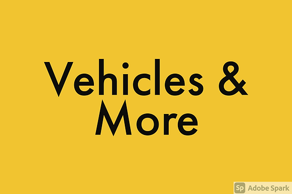 Vehicles and More