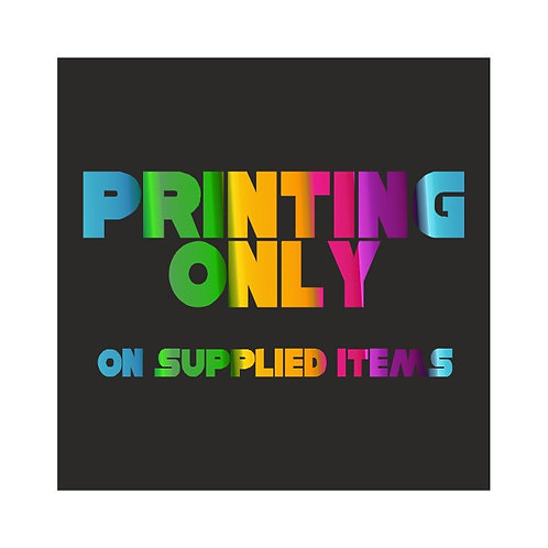 Custom printing only