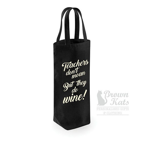 'Don't moan but wine' bottle gift bag