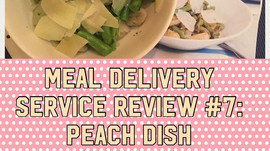 Meal Service Review #7: Peach Dish