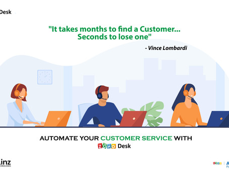 AUTOMATE YOUR CUSTOMER SERVICE WITH ZOHO DESK