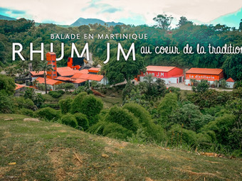Rhum JM, au cœur de la tradition