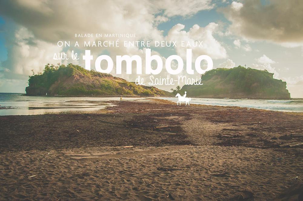 Tombolo Sainte-Marie Martinique
