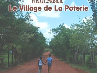 Redécouvrir le Village de La Poterie, mes coups de cœur