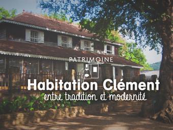 L'Habitation Clément, entre tradition et modernité