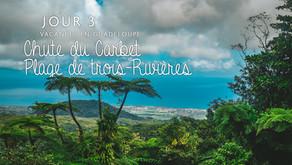 Guadeloupe : Chute du Carbet et Plage de Trois-Rivières