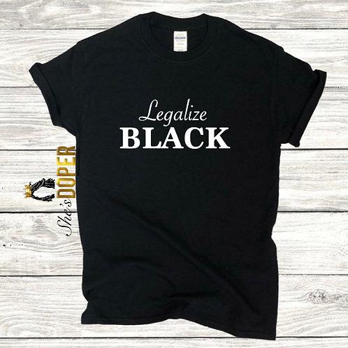 Legalize Black T-Shirt