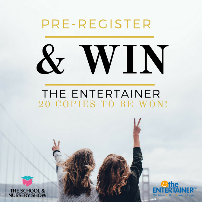 Win with The Entertainer at The School & Nursery Show!