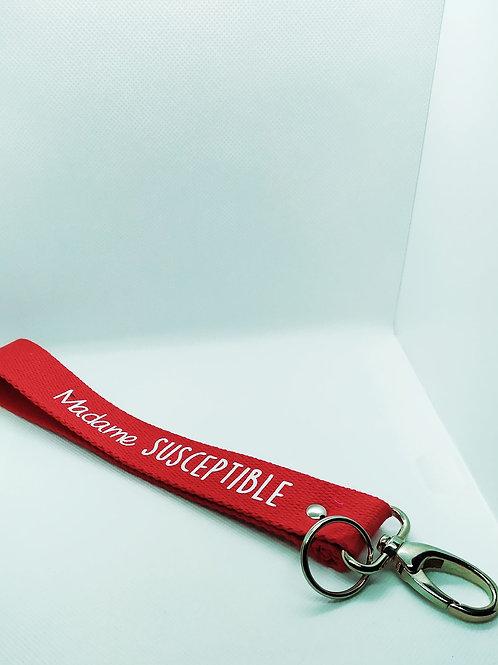 Sangle/ porte clé «madame susceptible»