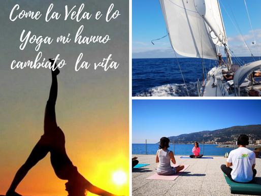Come lo yoga e la vela mi hanno cambiato la vita !!