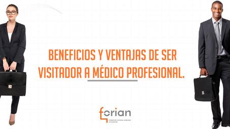 Beneficios y ventajas de ser Visitador a Médico Profesional.