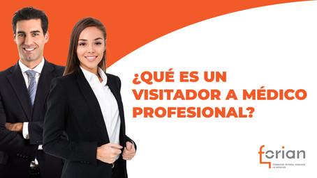 ¿Qué es un Visitador a Médico Profesional?