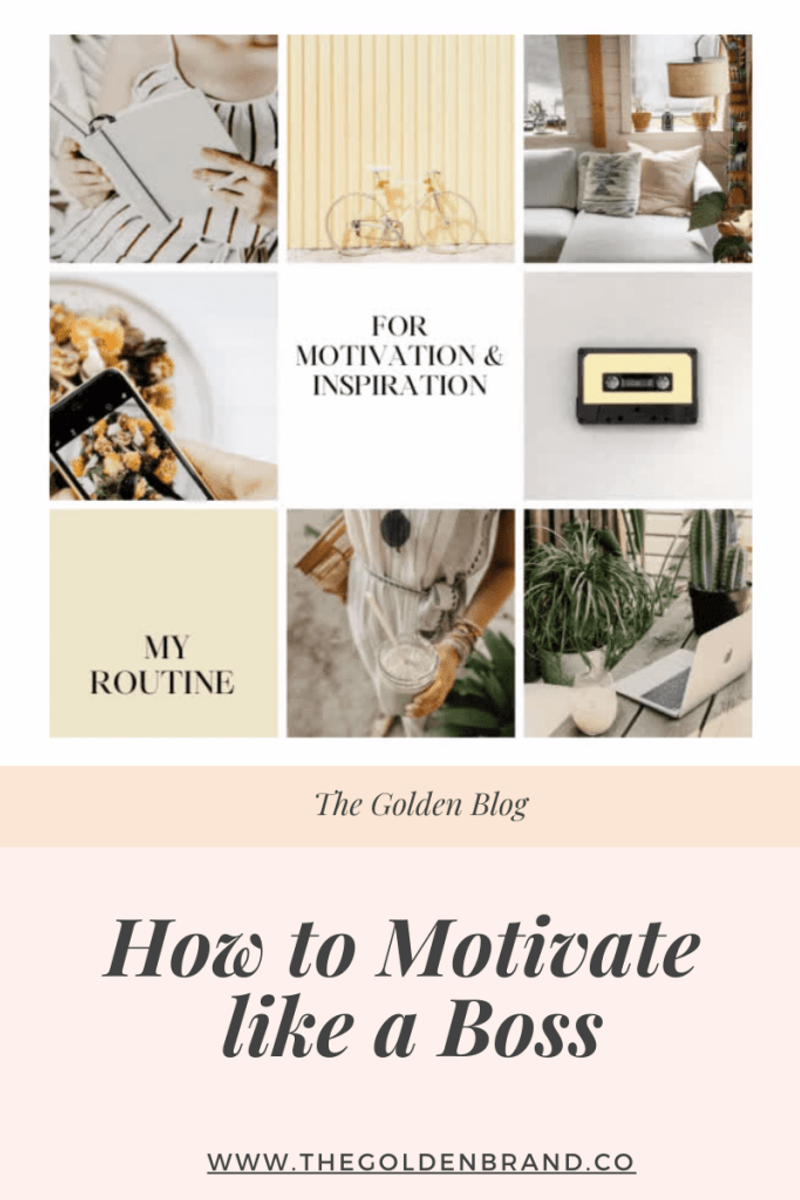 How to Motivate like a Boss Blog Post Lisa Haukom The Golden Brand
