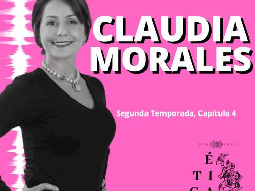¿Ética o integridad personal? Claudia Morales en Ética para Muckrakers