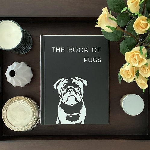 The Book of Pugs - Hardcover Pug Book