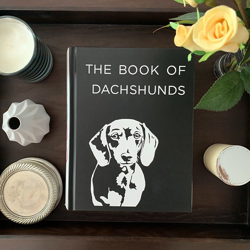 The Book of Dachshunds - Hardcover Dachshund Book
