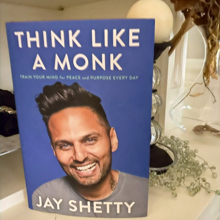 Book Review: Think Like a Monk, by Jay Shetty