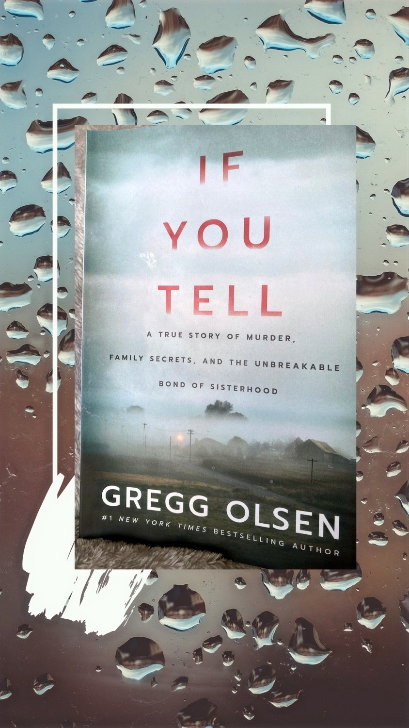 Book If you Tell by Gregg Olsen