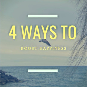 4 Ways to Boost Happiness