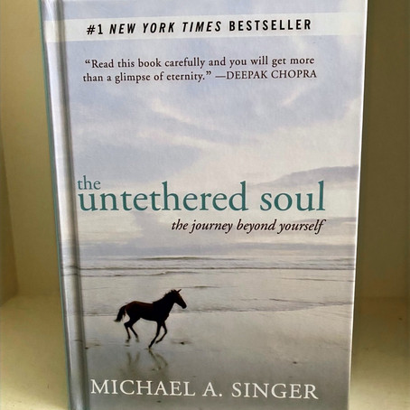 Book Review: The Untethered Soul, by Micheal A. Singer