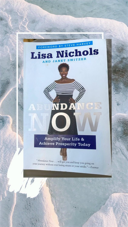 Book Abundance Now by Lisa Nichols