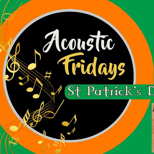 Acoustic Friday - St Patrick's Day Craic