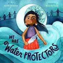 """book cover for """"we are water protectors"""""""