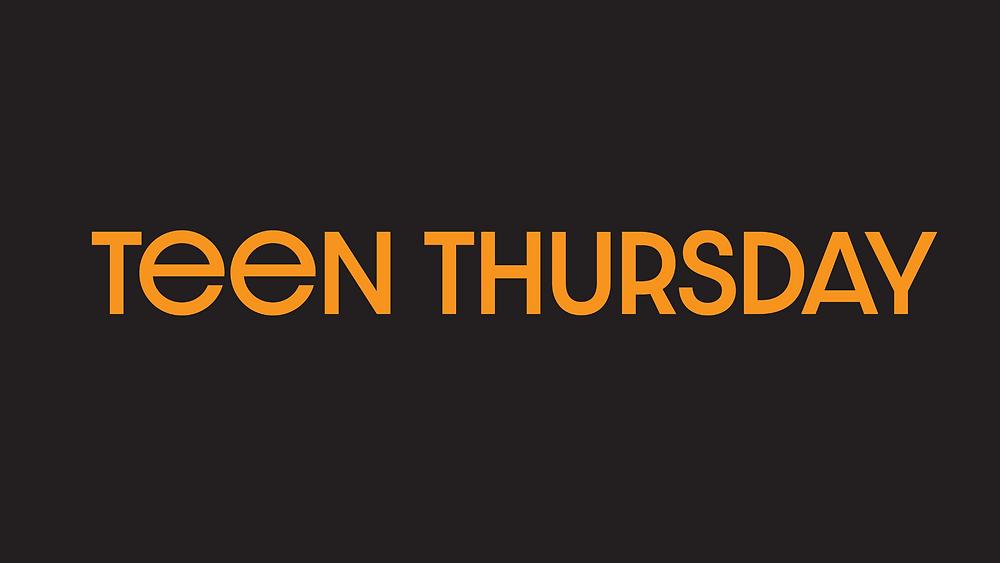 The words Teen Thursday