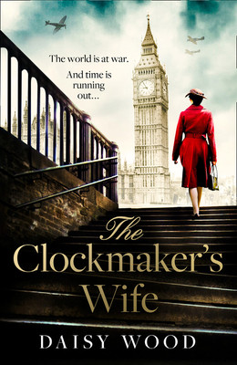 """Book cover for """"The Clockmaker's Wife"""" featuring a woman walking in London wearing a red jacket with fighter planes in the sky overhead"""