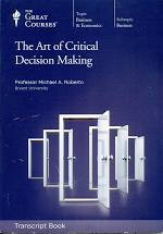 Book cover image: The Art of Critical Decision Making