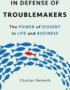Book cover image: In Defense of Troublemakers