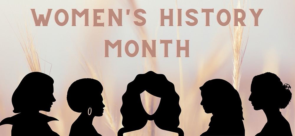 """An image with the words """"Women's History Month"""" and the silhouette of diverse women"""