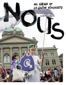 Nous, au coeur de la grève féministe