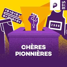 Chères pionnières