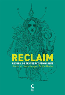 Reclaim, recueil de textes écoféministe