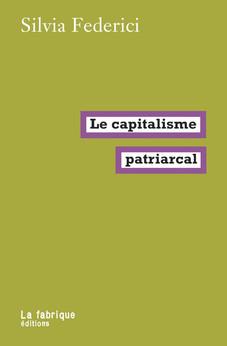 le Capitalisme Patriarcal