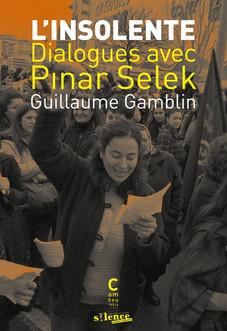 L'Insolente, dialogue avec Pinar Selek