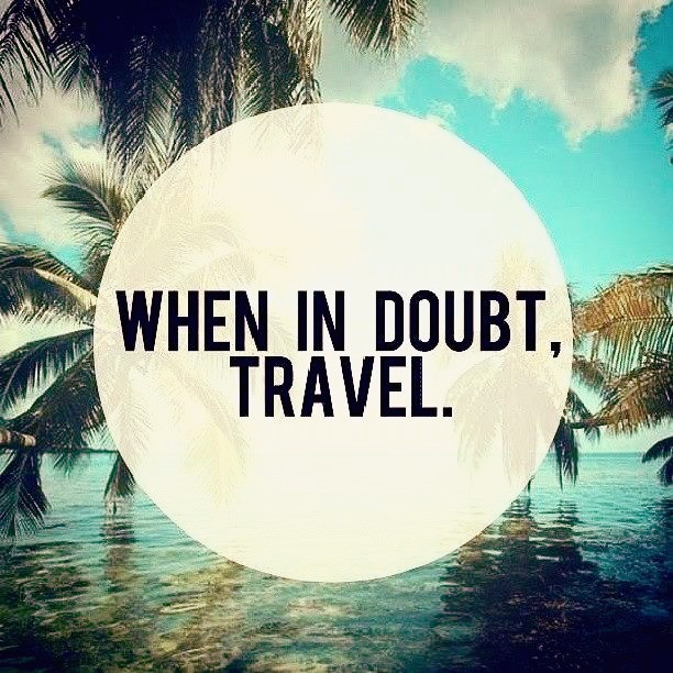 Travel in Doubt?