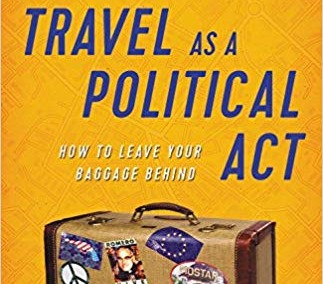Travel as a Political Act, by Rick Steves