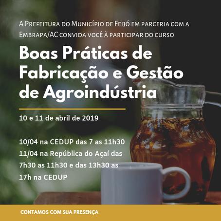 Em parceria, Embrapa/AC realiza capacitação em Boas Práticas de Fabricação Agroindustriais em Feijó